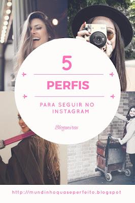 Perfis de blogueiras que se você  ama o Instagram  como eu vale a pena conhecer