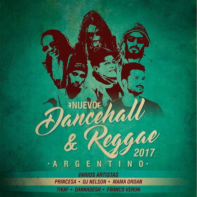 Nuevo Dancehall & Reggae Argentino (2017)