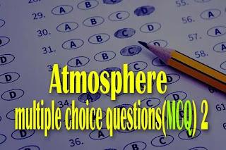 Atmosphere-MCQ-part-2