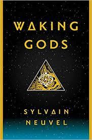 https://www.goodreads.com/book/show/30134847-waking-gods