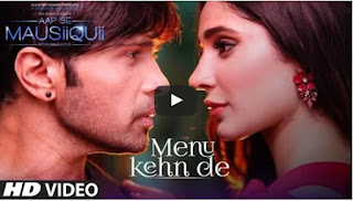 Video-Song-Menu-Kehn-De-AAP-SE-MAUSIIQUII-Himesh-Reshammiya