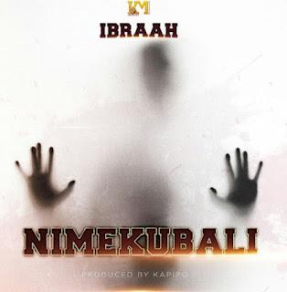 Download Audio   Ibraah - Nimekubali   Mp3