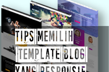 Tips Memilih Template Blog Responsive