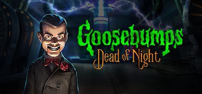 Goosebumps Dead of Night Cerinte de sistem