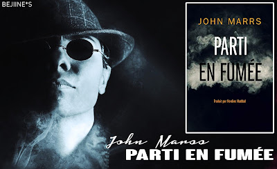 Livre : Parti en fumée • John Marss