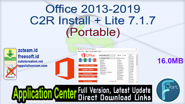 Office 2013-2019 C2R Install + Lite 7.1.7 (Portable)