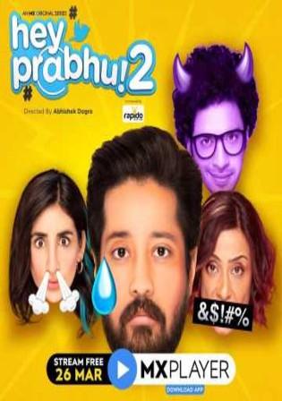 Hey Prabhu 2021 WEB-DL 700MB Hindi S02 Download 480p