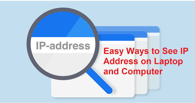 Easy Ways to See IP Address on Laptop and Computer