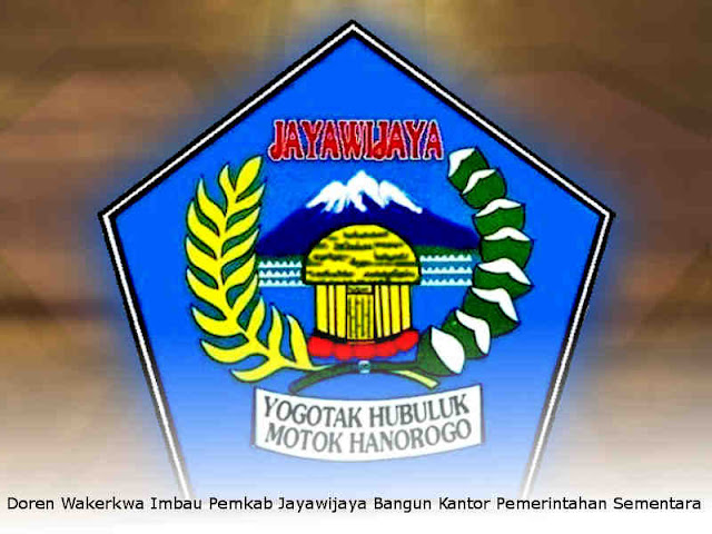 Doren Wakerkwa Imbau Pemkab Jayawijaya Bangun Kantor Pemerintahan Sementara