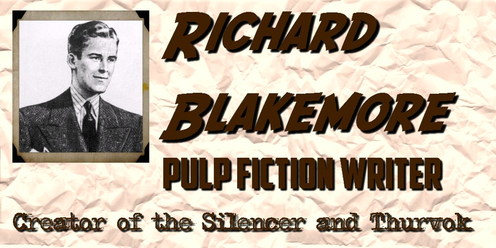Richard Blakemore - Pulp Fiction Writer