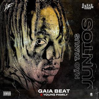 gaia-beat-e-young-family-nao-tamus-juntos-download-mp3