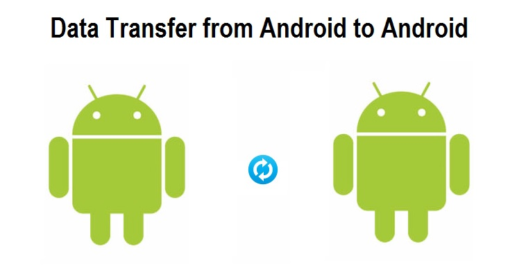 Data Transfer from Android to Android