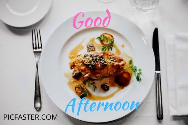 Top New - Good Afternoon Images With Lunch Download [2020]