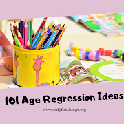 101 Age Regression Activities - Age Regression Series