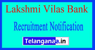 Lakshmi Vilas Bank Recruitment Notification 2017