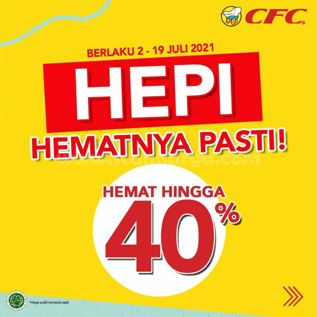 CFC Promo HEPI - HEMATNYA PASTI hingga 40%