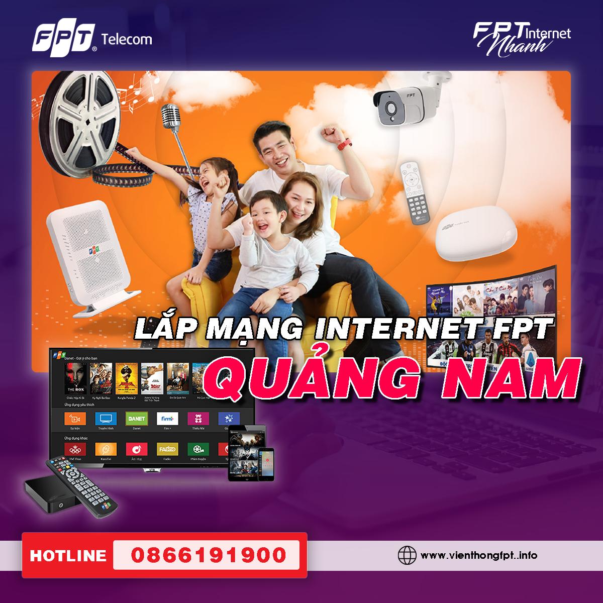 Đăng ký Internet FPT Quảng Nam - Ưu đãi 2 tháng cước - Miễn phí lắp đặt