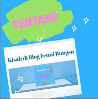 tentang Kisah di Blog Fenni Bungsu