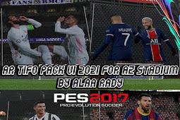 AR Tifo Pack V1 2021 - PES 2017