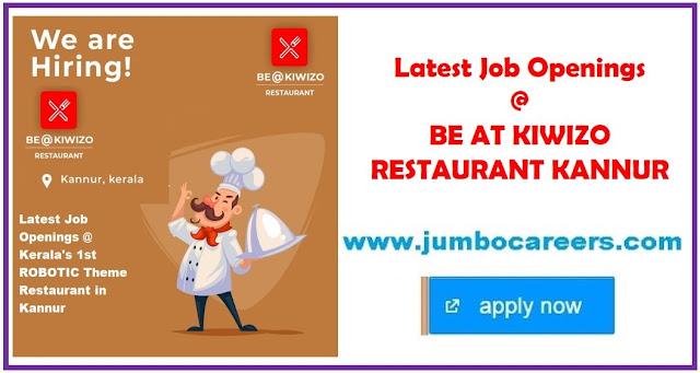 kiwizo restaurant kannur jobs, maniyan pilla raju robot restaurant kannur latest jobs, how to apply for jobs at Kiwizo Restaurant Kannur
