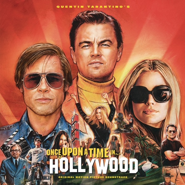 Various Artists - Quentin Tarantino's - Once Upon A Time In... Hollywood.... (Original Motion Picture Soundtrack) [2019]