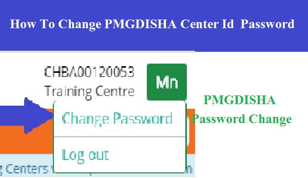 PMGDISHA Center ID Ka Password Change Kaise Kare ( How To Do Change Password At PMGDISHA Center ID )