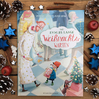 """Weihnachtsbilderbuch """"Das endlos lange Weihnachtswarten"""" von Stephanie Schneider, illustriert von Astrid Henn, erschienen im Sauerländer Verlag, Rezension von Kinderbuchblog Familienbücherei"""