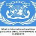 What is International maritime organization (IMO), its PURPOSE and ELEMENTS