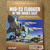 Book Review: MiG-23 Flogger in the Middle East by Tom Cooper