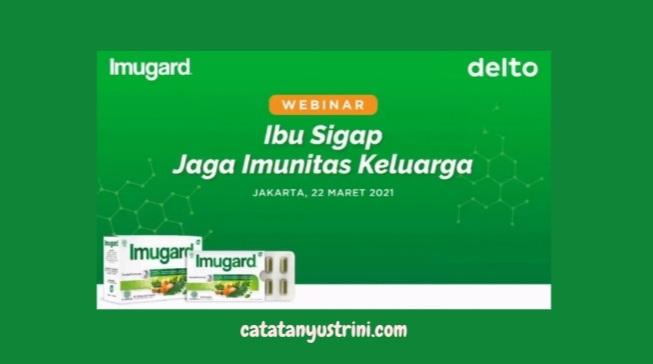 Imugard, Jaga Imunitas Keluarga