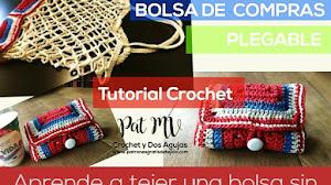 Bolsa Ecológica Plegable a Crochet | Tutorial