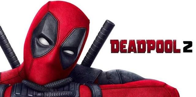 Trivia Menarik Filem Marvel Terbaru, Deadpool 2