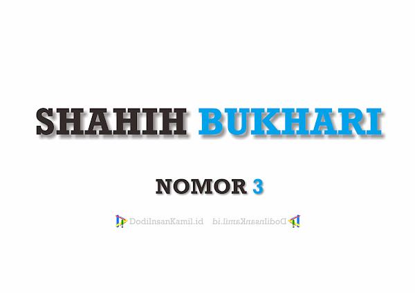 Hadis Bukhari Nomor 3