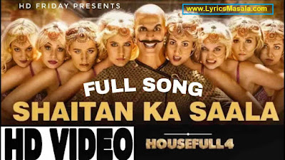Shaitan Ka Saala Song Lyrics