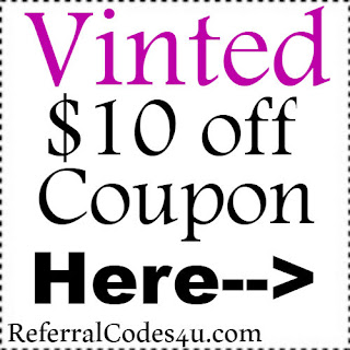 $10 Vinted App Coupon Jan, Feb, March, April, May, June, July, Aug, Sep, Oct, Nov, Dec