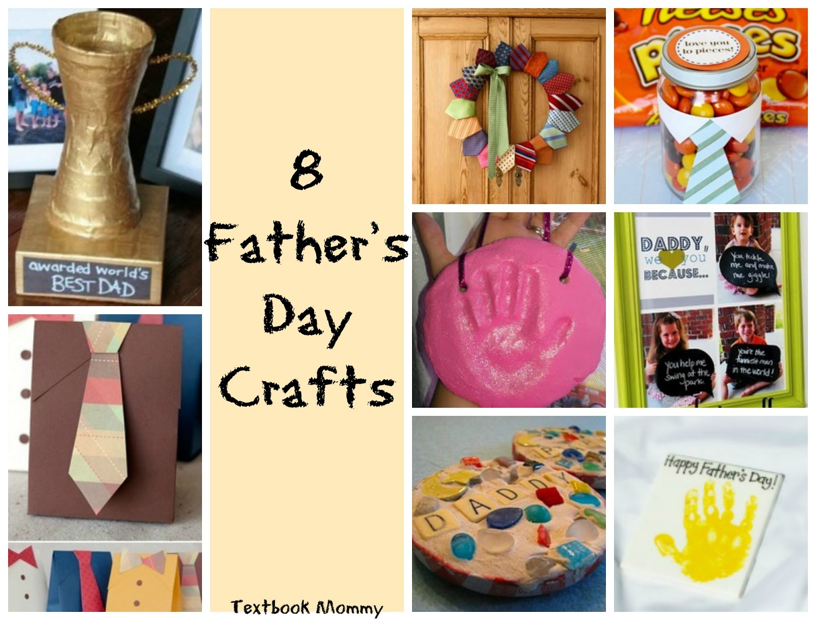 Textbook Mommy 8 Father S Day Craft Ideas