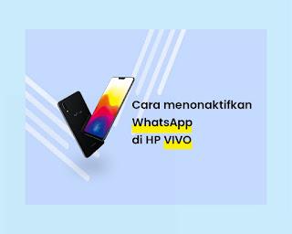Cara menonaktifkan WA di HP Vivo