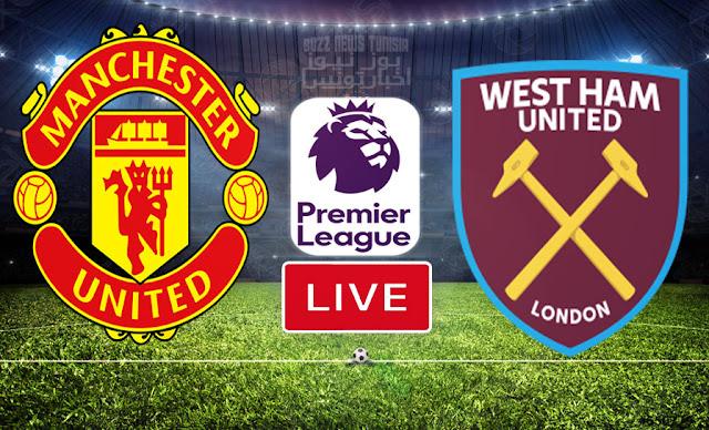 Watch Match West Ham vs Manchester United Live Streaming Premier League