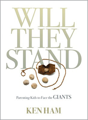 Will They Stand?  Will your kids be equipped to face the giants?