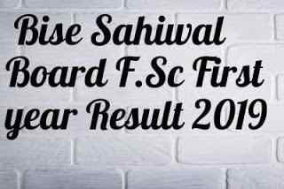 F.Sc part 1 result Sahiwal Board