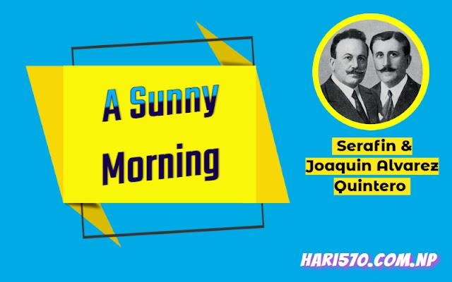 A Sunny Morning by Serafin and Joaquin Alvarez Quintero Summary