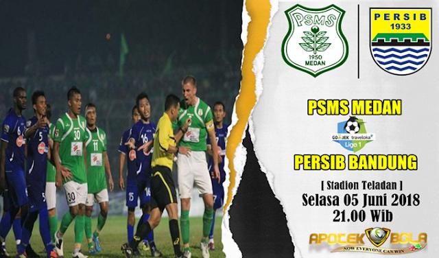 Prediksi PSMS vs Persib Bandung 5 Juni 2018