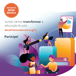Participe do Desafio Inova Escola!