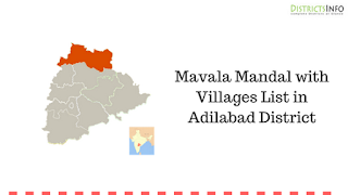 Mavala Mandal with Villages List in Adilabad District