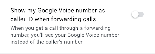 Imagen que muestra cómo puede optar por ver su número de GoogleVoice como número de emisor para llamadas a números que haya vinculado a Voice