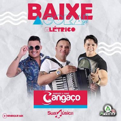 Forró Cangaço - Elétrico - 2020