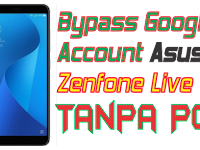 Bypass Google Account Asus Zenfone Live Tanpa PC 100% Work