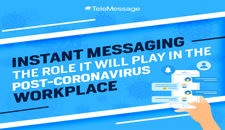 Instant Messaging – the Role It Will Play in the Post Coronavirus Workplace #infographic