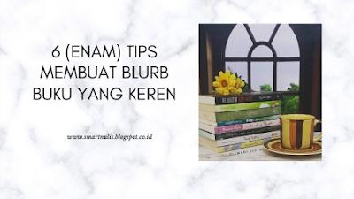 6 Tips Membuat Blurb Buku yang Keren