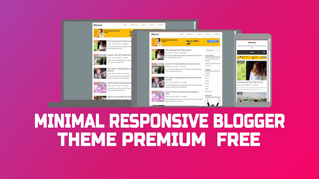 Minimal Responsive Blogger Theme Premium  Free With All Features